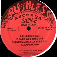 "Eazy-E - Creep N Crawl / Sippin On A 40, 12"""