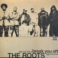 """The Roots Featuring Musiq - Break You Off, 12"""""""