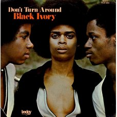 Black Ivory - Don't Turn Around, LP
