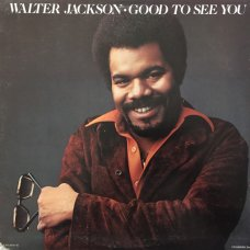 Walter Jackson - Good To See You, LP