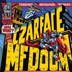 Czarface & MF DOOM - Super What?, LP