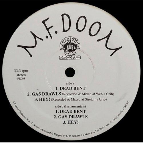 "M.F. Doom - Dead Bent / Gas Drawls / Hey!, 12"""