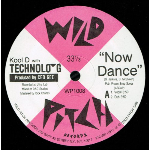 """Kool D With Technolo-G - Now Dance , 12"""""""