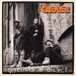 3rd Bass - Derelicts Of Dialect, 2xLP