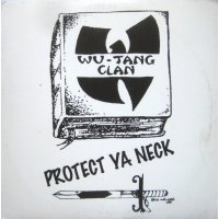 "Wu-Tang Clan - Protect Ya Neck, 12"""