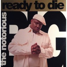 The Notorious B.I.G. - Ready To Die, 2xLP