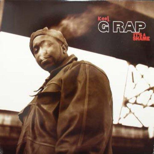 "Kool G Rap - It's A Shame, 12"""