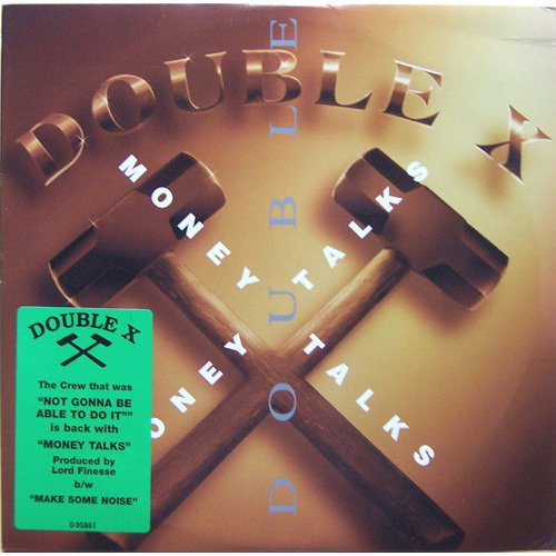 "Double X - Money Talks / Make Some Noise, 12"""