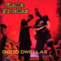 """Cella Dwellas - Good Dwellas, 12"""""""