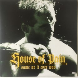 House Of Pain - Same As It Ever Was, LP