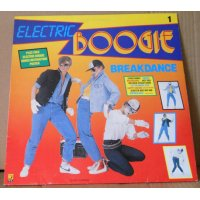 Electric Boogie Breakdance - Electric Boogie Breakdance, LP