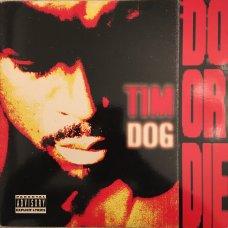 Tim Dog - Do Or Die, LP