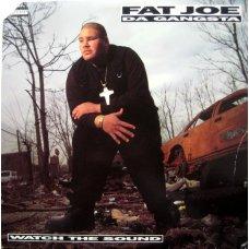 "Fat Joe Da Gangsta - Watch The Sound, 12"""