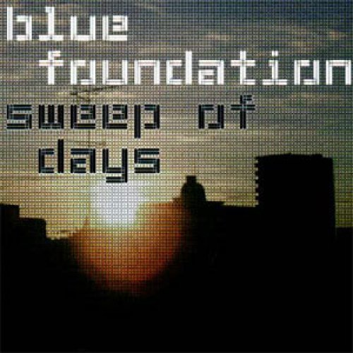Blue Foundation - Sweep Of Days, 2xLP