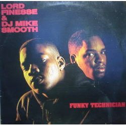 Lord Finesse & DJ Mike Smooth - Funky Technician, LP