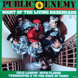 """Public Enemy - Night Of The Living Baseheads, 12"""""""