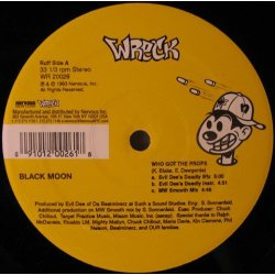 """Black Moon - Who Got The Props / F**k It Up, 12"""", Reissue"""