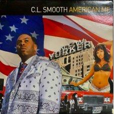 C.L. Smooth - American Me, 2xLP