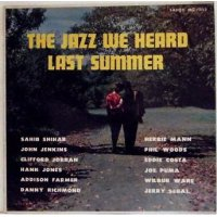 Sahib Shihab / Herbie Mann - The Jazz We Heard Last Summer, LP, Mono
