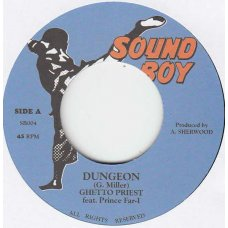 """Ghetto Priest Feat. Prince Far-I - Dungeon, 7"""""""
