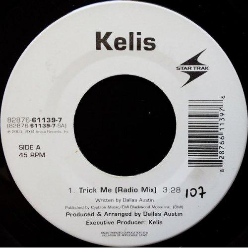 "Kelis - Trick Me, 7"""