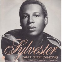 """Sylvester - Can't Stop Dancing, 7"""""""