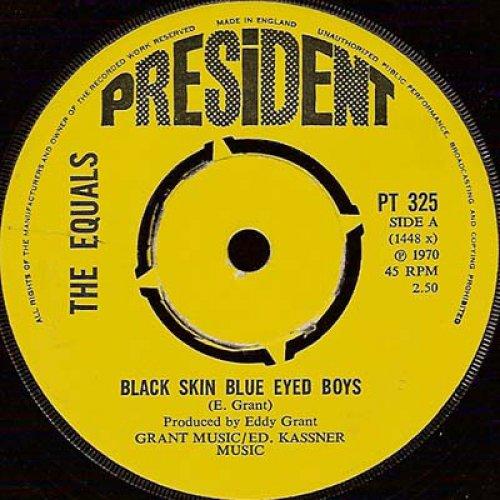 """The Equals - Black Skin Blue Eyed Boys, 7"""""""