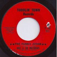 """Bull & The Matadors - The Funky Judge, 7"""""""