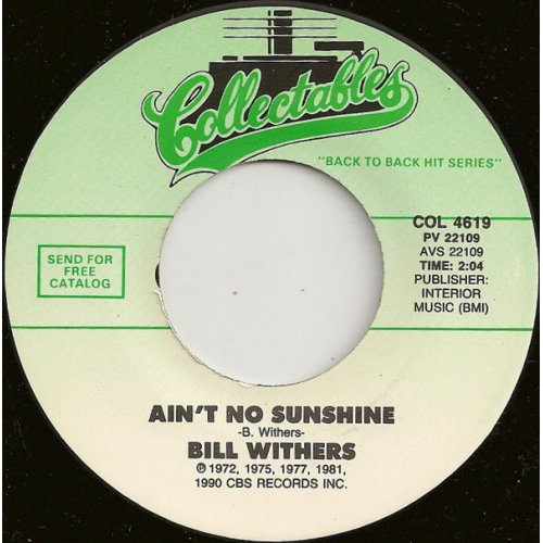 """Bill Withers - Ain't No Sunshine / Use Me, 7"""", Reissue"""
