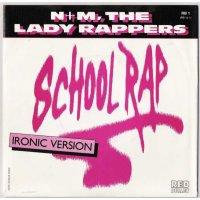 "N+M, The Lady Rappers - School Rap, 7"""