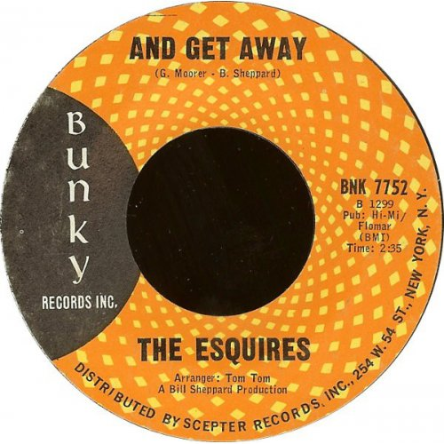 """The Esquires - And Get Away, 7"""""""