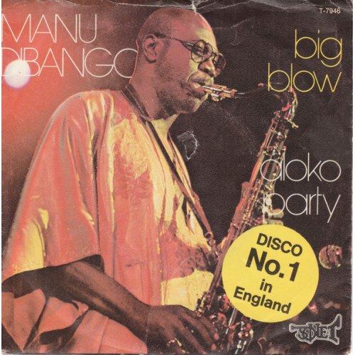 """Manu Dibango - Big Blow / Aloko Party, 7"""""""