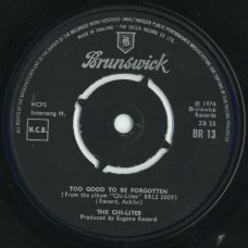"""The Chi-Lites - Too Good To Be Forgotten, 7"""""""