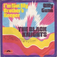 """The Black Knights - I'm Not My Brother's Keeper / Billy Gunn, 7"""""""