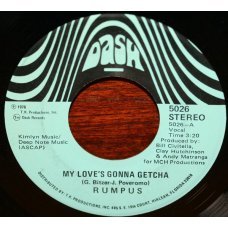 "Rumpus - My Love's Gonna Getcha, 7"""