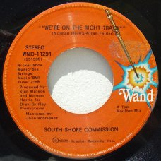 """South Shore Commission - We're On The Right Track / I'd Rather Switch Than Fight, 7"""""""