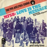 """MFSB Featuring The Three Degrees - Love Is The Message, 7"""""""