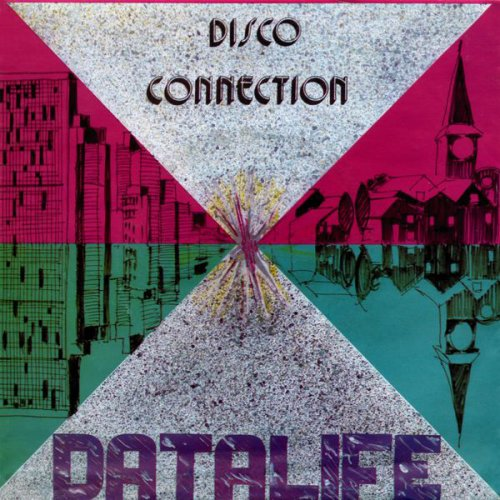 """Datalife - Disco Connection, 7"""""""