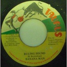 """Banana Man - Ruling Sound, 7"""""""