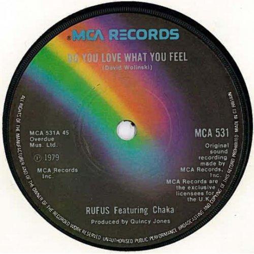 """Rufus Featuring Chaka - Do You Love What You Feel, 7"""""""