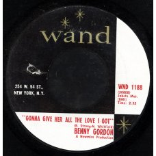 """Benny Gordon - Gonna Give Her All The Love I Got / Turn On Your Love Light, 7"""""""