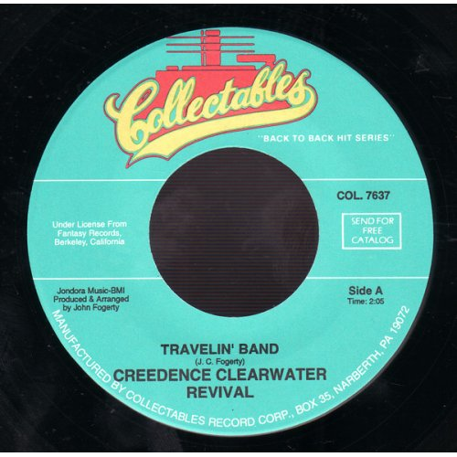 """Creedence Clearwater Revival - Travelin' Band / Who'll Stop The Rain, 7"""""""