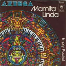 "Azteca - Mamita Linda / Peace Everybody, 7"""