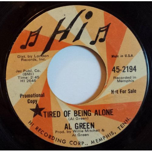 """Al Green - Tired Of Being Alone, 7"""", Promo"""