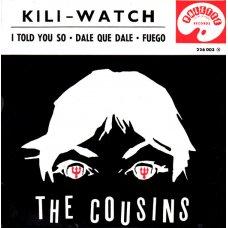 "The Cousins - Kili-Watch, 7"", EP"