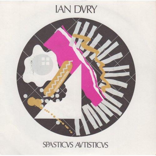 """Ian Dury - Spasticus Autisticus, 7"""""""