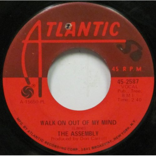 """The Assembly - Walk On Out Of My Mind / That Stranger Used To Be My Girl, 7"""""""