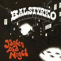Balstyrko - Jagten Paa Noget, LP, Genoptryk
