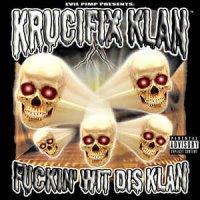 Krucifix Klan - Fuckin' Wit Dis Klan, LP, Reissue