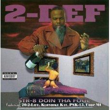 2-Def - Str-8 Doin Tha Fool, 2xLP, Reissue